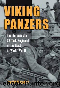 Viking Panzers: The German SS 5th Tank Regiment in the East in World War II by Ewald Klapdor