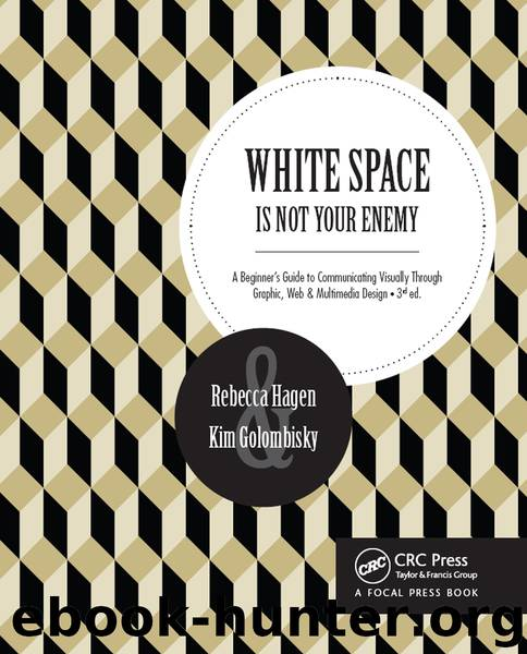 WHITE SPACE IS NOT YOUR ENEMY by Rebecca Hagen & Kim Golombisky