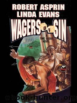 Wagers of Sin by Robert Asprin & Linda Evans