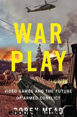 War Play by Corey Mead