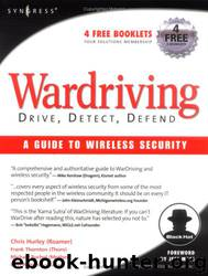 WarDriving-Drive, Detect, Defend-A Guide to Wireless Security by unknow