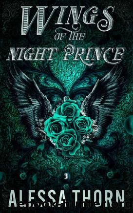 Wings of the Night Prince: A Fated Mates Fae Romance by Alessa Thorn