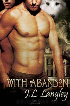 With Abandon by J. L. Langley