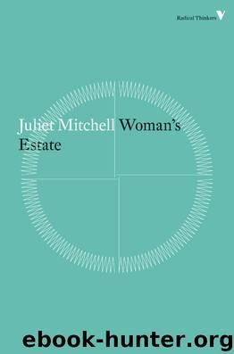 Woman's Estate by Juliet Mitchell