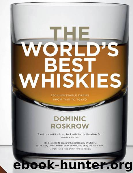 World's Best Whiskies by Dominic Roskrow